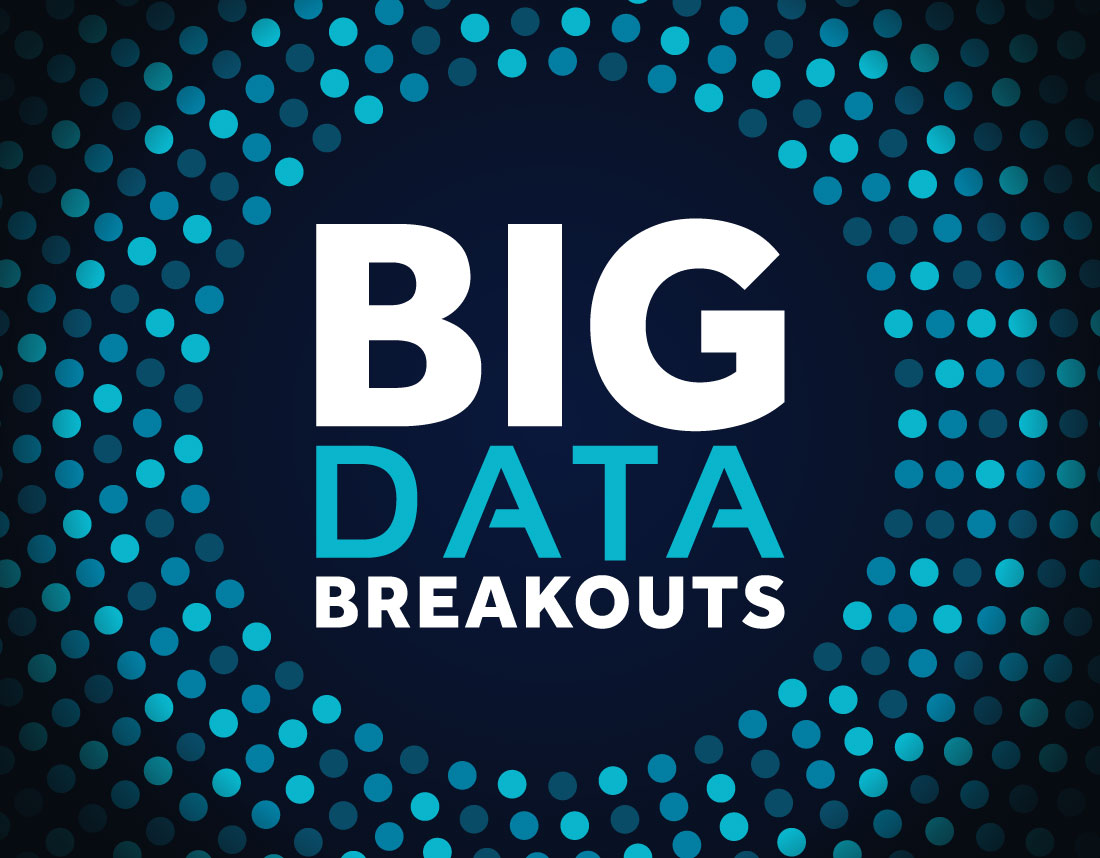 Big Data Breakouts